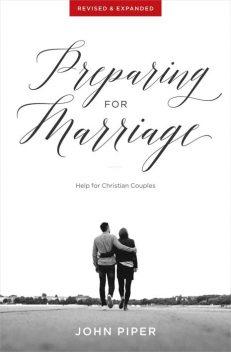 Preparing for Marriage.John Piper.Desiring God