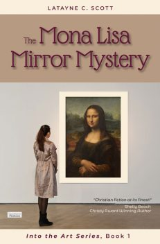 The Mona Lisa Murder Mystry,by Latayne Scott