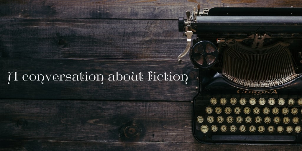 Announcing a New Blog Series: A Conversation about Fiction